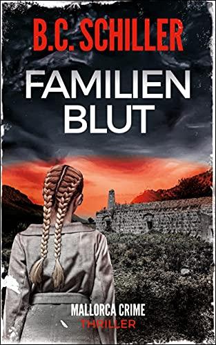 Familienblut - Thriller (Mallorca Crime 3)