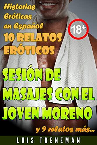 Sesión de masajes con el joven moreno de Luis Treneman