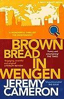 Brown Bread in Wengen (Nicky Burkett) by Jeremy Cameron(2017-02-21)