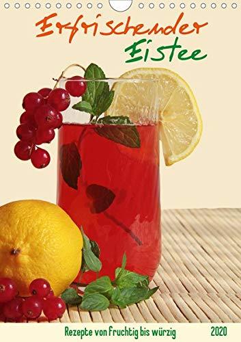 Erfrischender Eistee - Rezeptideen (Wandkalender 2020 DIN A4 hoch): Fruchtige bis würzige Kaltgetränk ohne Zucker einfach selbst zubereiten. (Monatskalender, 14 Seiten ) (CALVENDO Lifestyle)