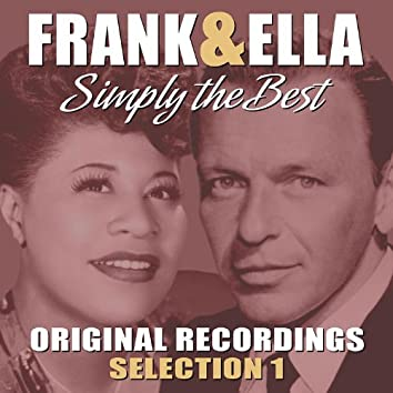 Frank & Ella - Simply The Best - Selection 1