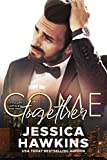 Come Together (Cityscape Affair Book 3)
