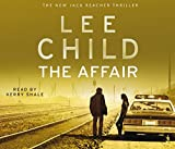 The Affair - (Jack Reacher 16) by Lee Child (2011-09-29) - Audiobooks - 29/09/2011