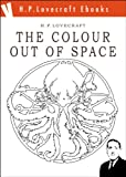 The Colour Out of Space (H.P. Lovecraft Ebooks Book 3) (Kindle Edition)
