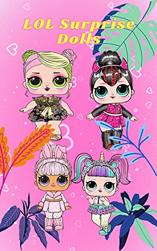 How to Draw LOL Surprise Dolls: Drawing LOL Surprise Dolls | Drawings Step By Step Drawing Guide | Step by step tutorial (English Edition)
