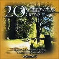 Vol. 3-20 Campmeeting Classics