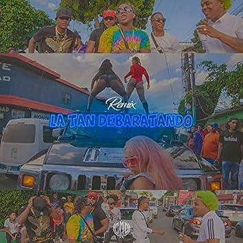 La Tan Debaratando (Remix)