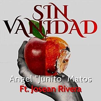 Sin Vanidad (feat. Josean Rivera)