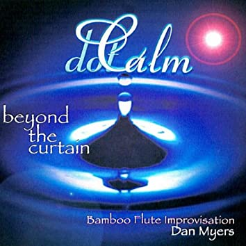 dot Calm - Beyond the Curtain