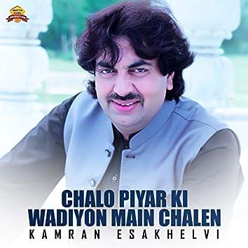Chalo Piyar Ki Wadiyon Main Chalen