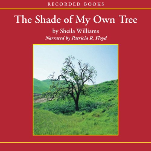Shade of My Own Tree  audiobook cover art