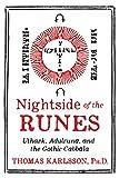 Nightside of the Runes: Uthark, Adulruna, and the Gothic Cabbala