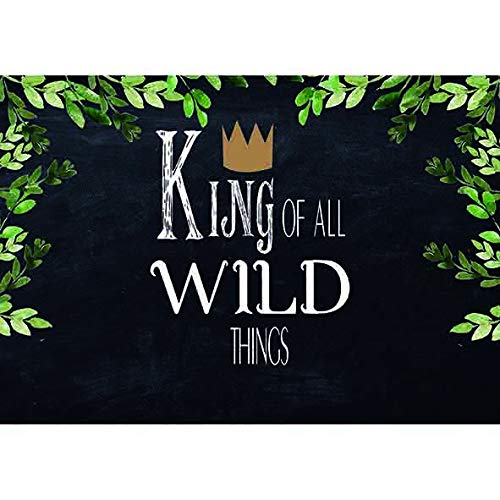 Allenjoy 5x3ft Birthday Backdrop Baby Shower King of All Wild Thing Woodland Photography Background Crown Green Leaf Blackboard Photo Studio Props