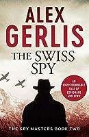 The Swiss Spy (Spy Masters)