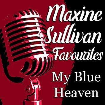 My Blue Heaven Maxine Sullivan Favourites