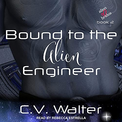 Bound to the Alien Engineer cover art
