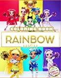 Rainbow High Coloring Book: Great Rainbow High Coloring Book For Adults and Kids To Relax
