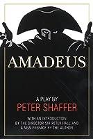 Amadeus: A Play by Peter Shaffer