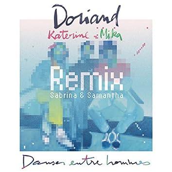 Danser entre hommes (Sabrina & Samantha Remix)