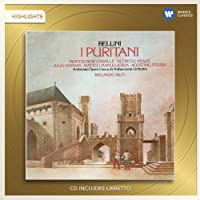 I Puritani (Opera Highlights)