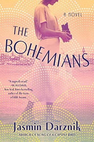 The Bohemians: A Novel by [Jasmin Darznik]