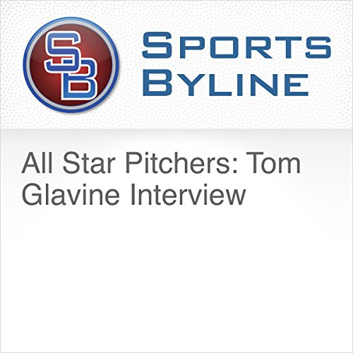 All Star Pitchers: Tom Glavine Interview                   By:                                                                                                                                 Ron Barr                               Narrated by:                                                                                                                                 Ron Barr,                                                                                        Tom Glavine                      Length: 11 mins     Not rated yet     Overall 0.0