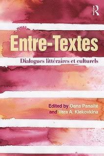 Entre-Textes: Dialogues littéraires et culturels (French Edition)
