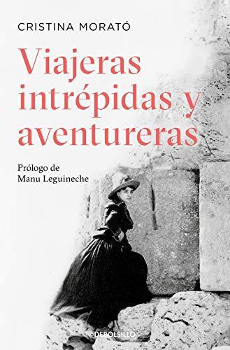 Viajeras intrépidas y aventureras (Best Seller)
