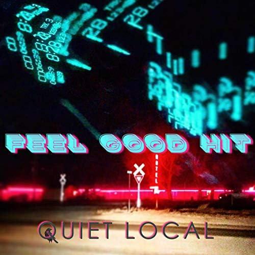 Quiet Local