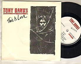 TONY BANKS - THIS IS LOVE - 7 inch vinyl / 45