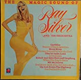 Ray Silver And His Orchestra - The Magic Sound of Ray Silver And His Orchestra - Pinball Records - 6.23607 AF