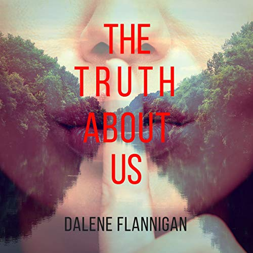 The Truth About Us audiobook cover art