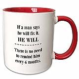 3dRose If A Man Says Fix It He Will Mug, 11 oz, Red