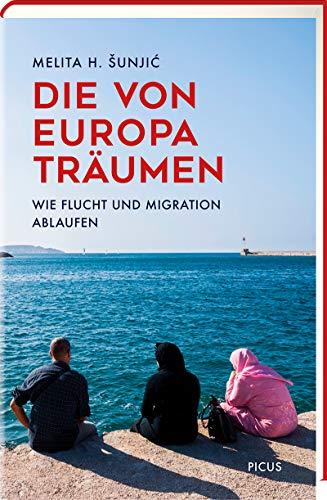 Die von Europa träumen: Wie Flucht und Migration ablaufen