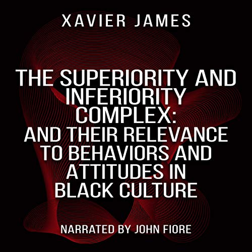 The Superiority and Inferiority Complex audiobook cover art