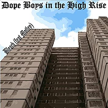 Dope Boys in the High Rise