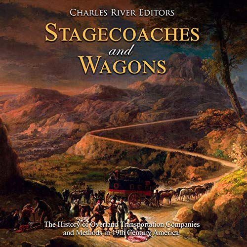 Stagecoaches and Wagons audiobook cover art