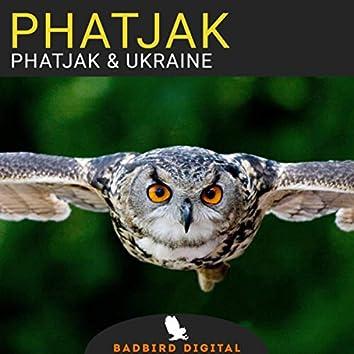 Phatjak & Ukraine