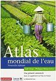 ATLAS MONDIAL DE L'EAU (ATLAS MONDE)