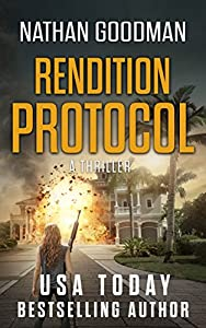 Rendition Protocol: A Thriller (The Special Agent Jana Baker Spy-Thriller Series Book 5)