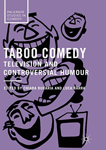 Taboo Comedy: Television and Controversial Humour