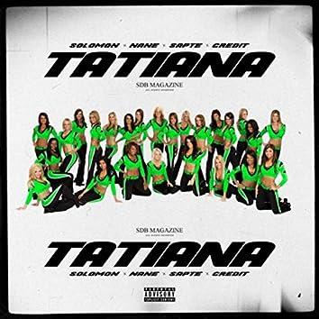 TATIANA (feat. Solomon, Nane, Sapte & Credit)