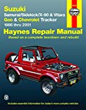 Suzuki Samurai, Sidekick, X-90 & Vitara, Geo/Chevrolet Tracker (86 - 01): 1986 Thru 2001: All 4-Cylinder Models (Haynes Manuals)