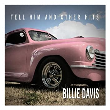 Billie Davis - Tell Him and Other Hits
