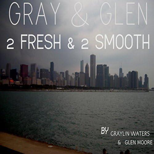 Graylin Waters & Glen Moore