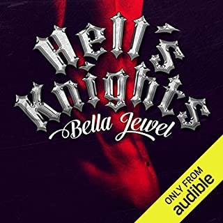 Hell's Knights                   By:                                                                                                                                 Bella Jewel                               Narrated by:                                                                                                                                 Carly Robins                      Length: 5 hrs and 45 mins     15 ratings     Overall 4.6