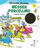 Messer Porcellino. I grandi classici. Ediz. illustrata