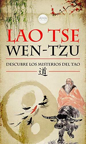 Wen-Tzu: Descubre los Misterios del Tao eBook: Tse, Lao: Amazon.es ...