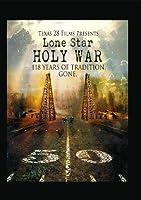 Lone Star Holy War [DVD]