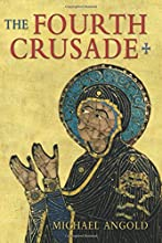 The Fourth Crusade: Event and Context